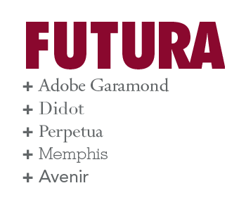 Futura comines with other typefaces