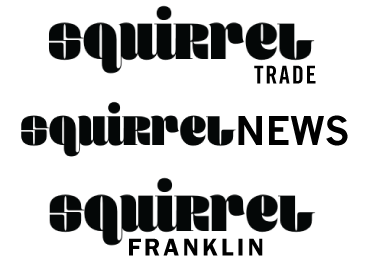 Squirrel with Trade Gothic, News Gothic and Franklin Gothic